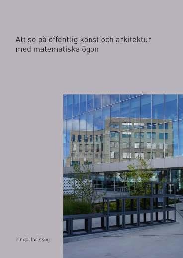 Att se på offentlig konst och arkitektur med matematiska ögon